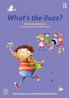 Image for What's the buzz?  : for early learners