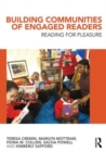 Image for Building communities of engaged readers  : reading for pleasure