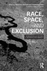 Image for Race, space, and exclusion  : segregation and beyond in metropolitan America