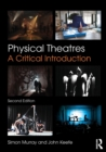 Image for Physical theatres  : a critical introduction