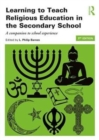 Image for Learning to teach religious education in the secondary school  : a companion to school experience