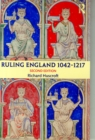 Image for Ruling England, 1042-1217