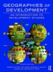 Image for Geographies of development  : an introduction to development studies
