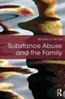 Image for Substance abuse and the family