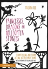 Image for Princesses, dragons and helicopter stories  : storytelling and story acting in the early years