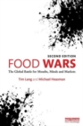 Image for Food wars  : the global battle for mouths, minds and markets