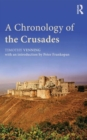 Image for A chronology of the Crusades