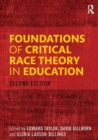 Image for Foundations of critical race theory in education