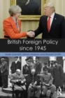 Image for British foreign policy since 1945