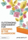 Image for Outstanding assessment for learning in the classroom