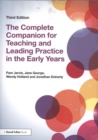 Image for The complete companion for teaching and leading practice in the early years