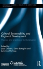 Image for Cultural sustainability and regional development  : theories and practices of territorialisation
