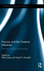 Image for Tourism and the creative industries  : theories, policies and practices