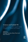 Image for Science and football VII  : the proceedings of the Seventh World Congress on Science and Football