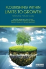Image for Flourishing within limits to growth  : following nature's way