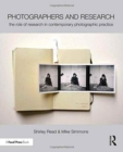 Image for Photographers and research  : the role of research in contemporary photographic practice