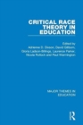 Image for Critical race theory in education  : major themes in education
