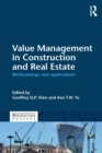 Image for Value management in construction and real estate  : methodology and applications