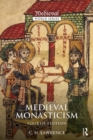 Image for Medieval monasticism  : forms of religious life in western Europe in the Middle Ages