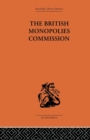 Image for The British Monopolies Commission