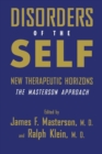 Image for Disorders of the self  : new therapeutic horizons