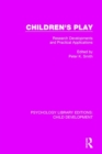 Image for Children's play  : research developments and practical applications