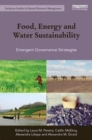 Image for Food, energy and water sustainability  : governance strategies for public and private sectors