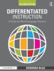 Image for Differentiated instruction  : a guide for world language teachers