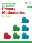 Image for Understanding and teaching primary mathematics