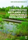 Image for Constructed wetlands and sustainable development