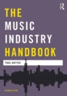Image for The music industry handbook