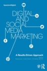 Image for Digital and social media marketing  : a results-driven approach