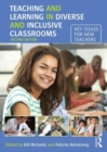 Image for Teaching and learning in diverse and inclusive classrooms  : key issues for new teachers