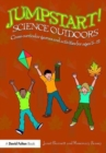 Image for Science outdoors  : cross-curricular games and activities for ages 5-12