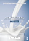 Image for Re-imagining milk  : cultural and biological perspectives