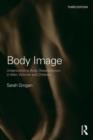 Image for Body image  : understanding body dissatisfaction in men, women and children