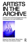 Image for Artists in the archive  : engaging with the remains of art and performance