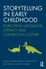 Image for Storytelling in early childhood  : enriching language, literacy and classroom culture