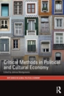 Image for Critical methods in political and cultural economy