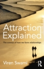 Image for Attraction explained  : the science of how we form relationships