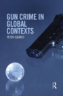 Image for Gun crime in global contexts