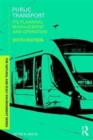 Image for Public transport  : its planning, management and operation