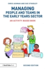 Image for Managing people and teams in the early years sector  : an activity-based book
