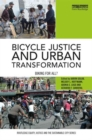Image for Bicycle justice and urban transformation  : biking for all?
