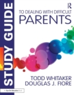 Image for Study guide to Dealing with difficult parents