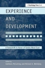 Image for Experience and Development : A Festschrift in Honor of Sandra Wood Scarr