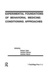 Image for Experimental Foundations of Behavioral Medicines : Conditioning Approaches