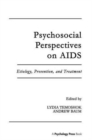 Image for Psychosocial Perspectives on Aids : Etiology, Prevention and Treatment