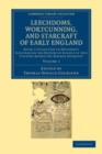 Image for Leechdoms, wortcunning, and starcraft of early England: being a collection of documents illustrating the history of science in this country before the Norman Conquest. : Volume 1