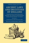 Image for Ancient laws and institutes of England: comprising laws enacted under the Anglo-Saxon kings from Aethelbirht to Cnut. (Containing the secular laws) : Volume 1,